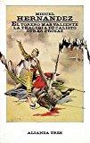 El torero más valiente. La tragedia de Calisto. Otras prosas (Alianza Tres (At))