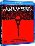Así En La Tierra Como En El Infierno [Blu-ray]