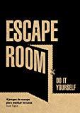 Escape room. Do it yourself: 4 juegos de escape para montar en casa (Ocio y deportes)